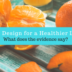 Kitchen Design for a Healthier Lifestyle - What does the evidence say?